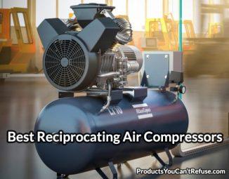 Best Reciprocating Air Compressor 2019 – Buyers Guide (April update)